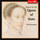 'Music for the Queen of Scots' CD Cover
